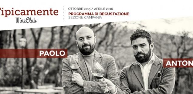 Tipicamente Wine Club, Sezione Campania | Programma Degustazioni 2015/2016